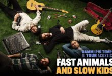 Fast Animals And Slow Kids Tour